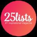 25Lists.com : Leading Trends & Inspiration Community and Magazine