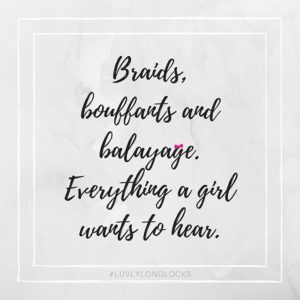 Best Braids Quotes and sayings